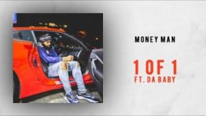Money Man - 1 of 1 Ft. Da Baby